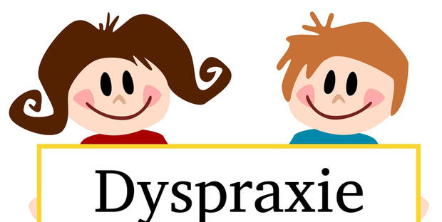 La Dyspraxie, maladresses d'enfant.